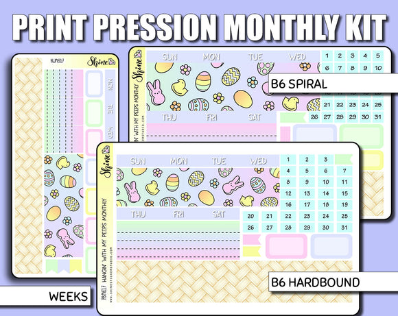 Undated Hangin' with my Peeps Monthly Kit - Print Pression
