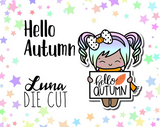 Hello Autumn Luna DIE CUT