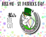 Star the Unicorn Kiss Me St. Patrick's Day DIE CUT
