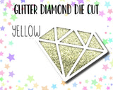 Glitter Diamond DIE CUTS
