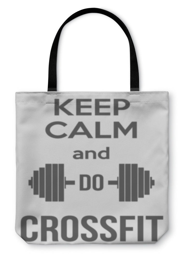 Tote Bag, Keep Calm And Do Crossfit