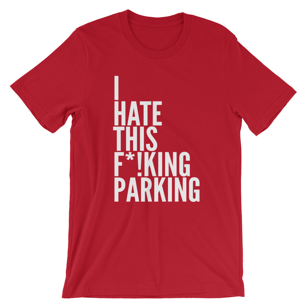IHTFP (Parking version) T-Shirt