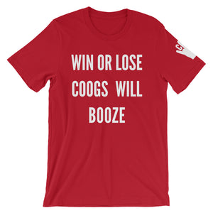 Win Or Loose, Coogs Will Booze T-Shirt