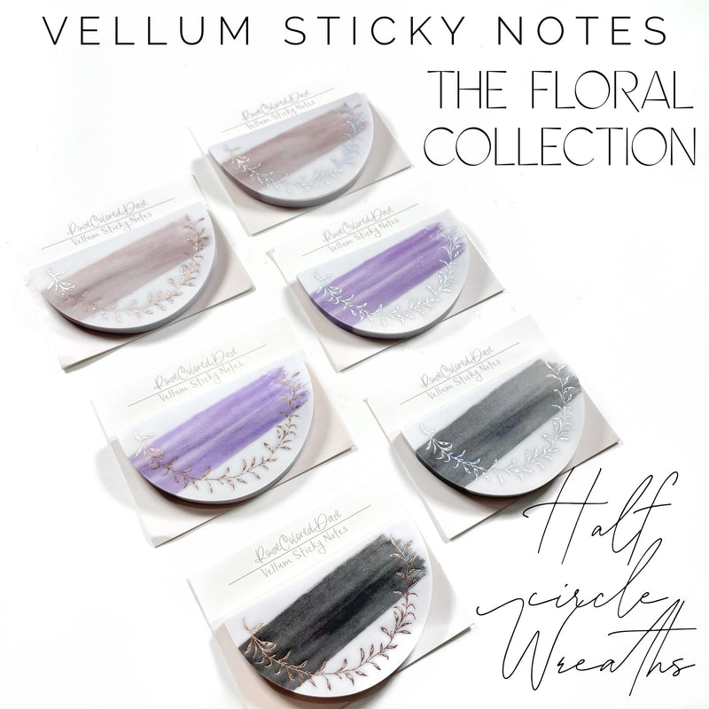 Vellum Sticky Notes- The Floral Collection- Half Circle Wreaths