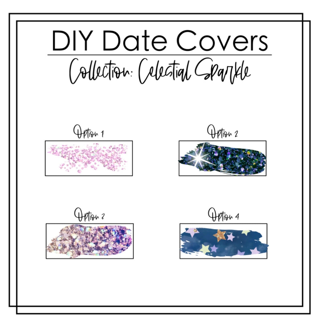 DIY Date Cover Underlays- Collection- Celestial Sparkle