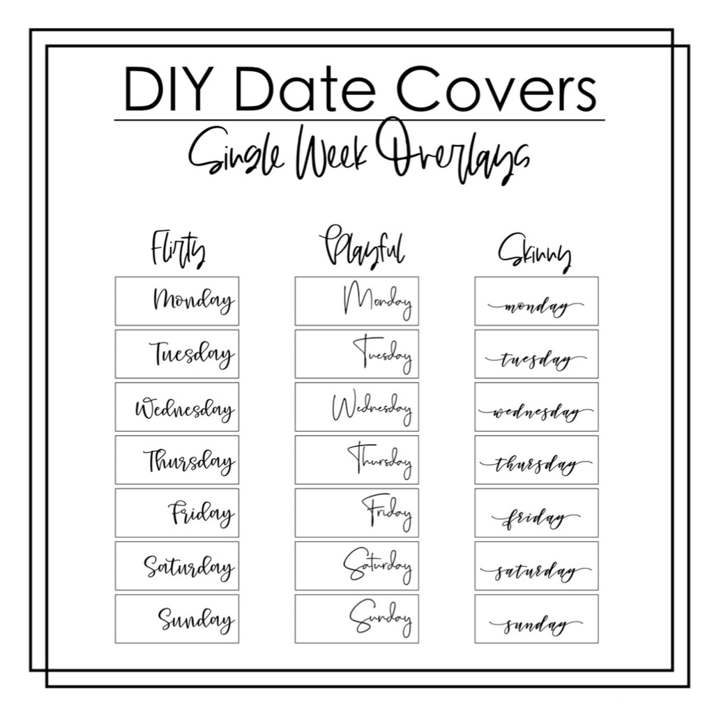 DIY Date Cover OVERLAYS- Single Week Overlays- Sticker sheet