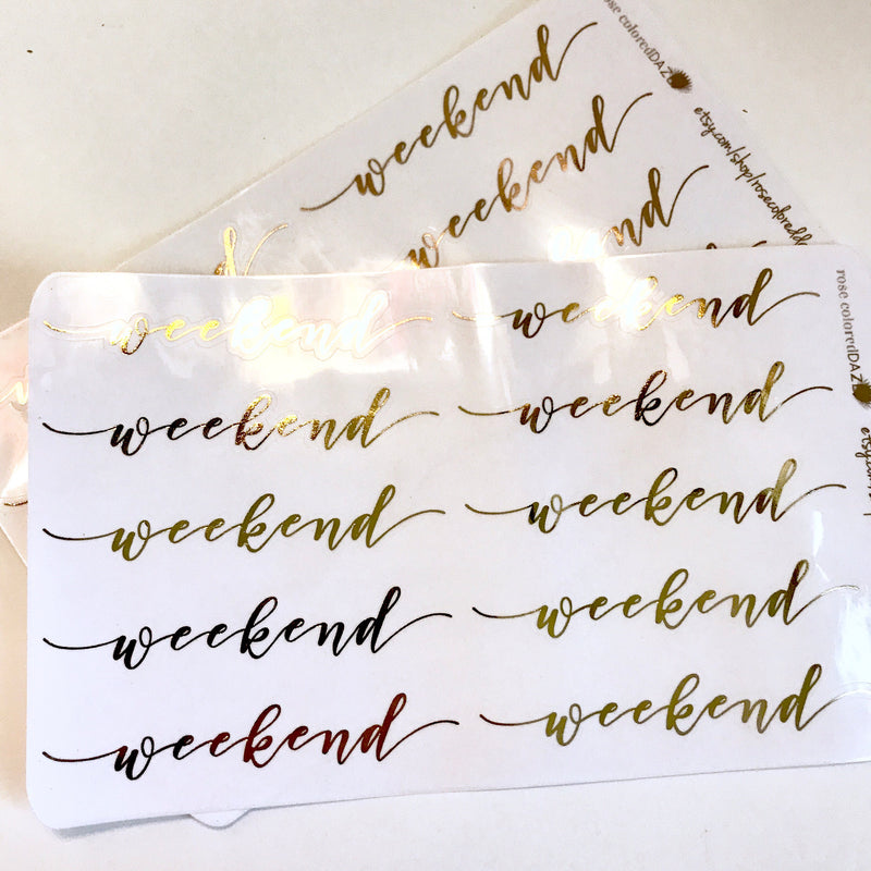 FOILED- Skinny Script Weekend Banners on Clear paper
