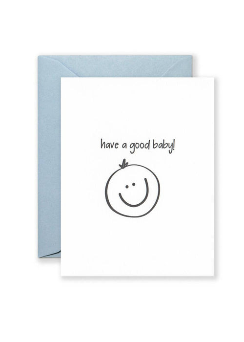 Blue Have A Good Baby! Greeting Card - JoeyRae