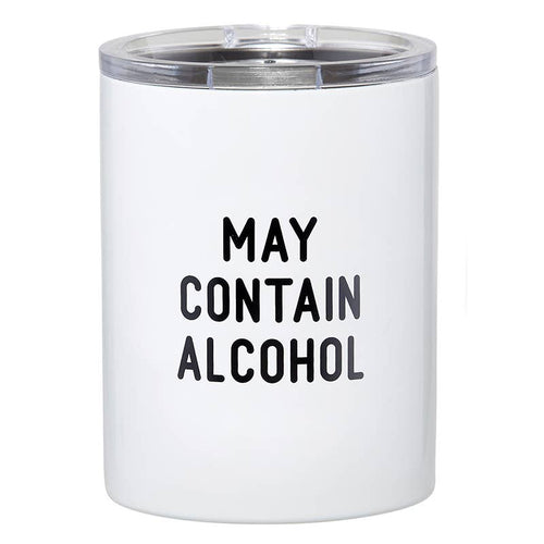 12oz Tumbler May Contain Alcohol - JoeyRae