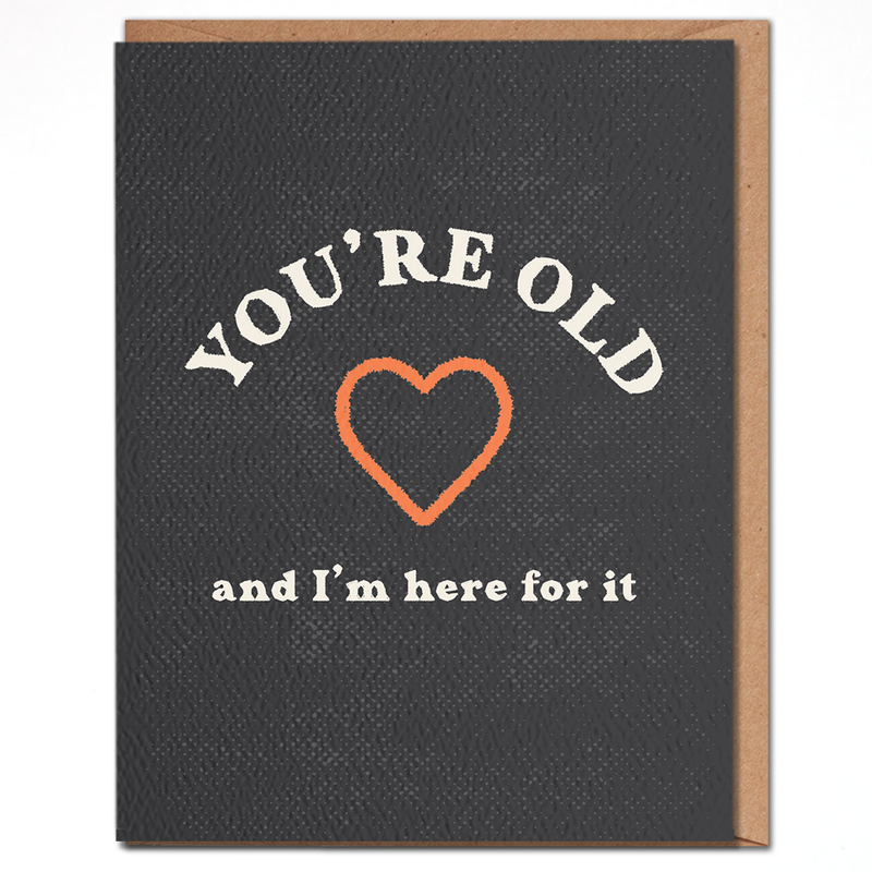 You're Old Card - JoeyRae