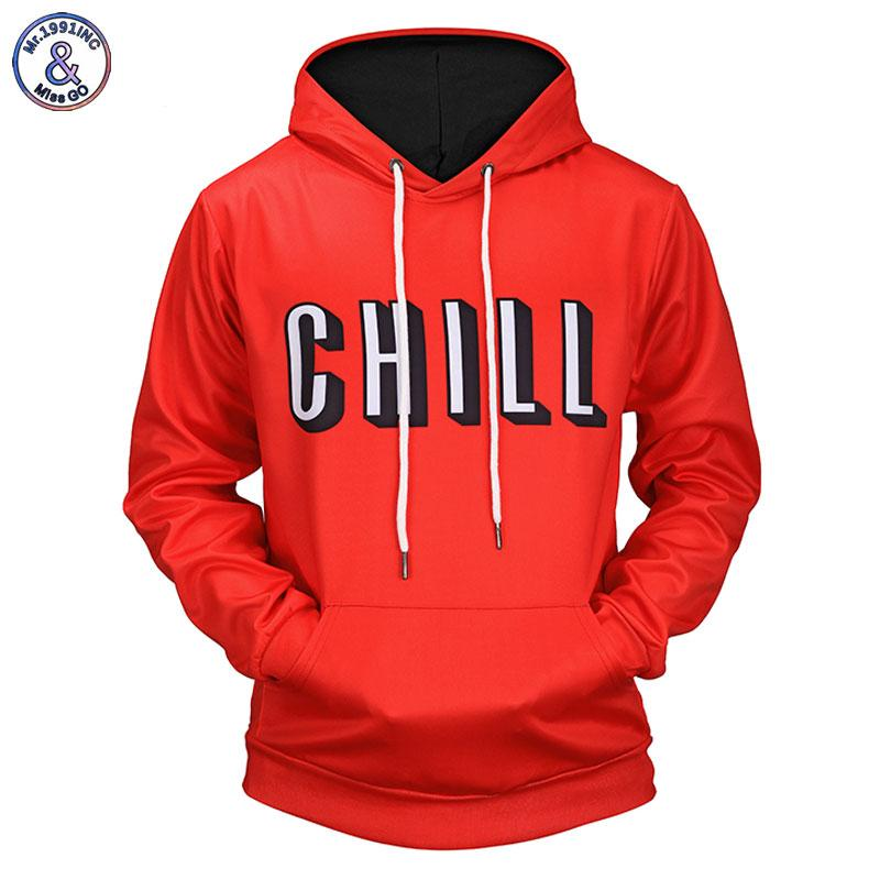 Mr.1991INC New 2018 Red Color Hoodies Men/Women 3d Sweatshirts Print Letters CHILLeosegal-eosegal