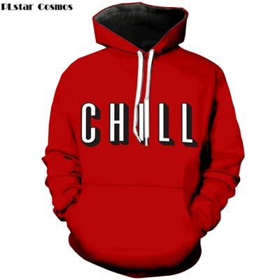 "2018 New style Mens Fashion hooded Sweatshirt letter ""Chill"" 3D printeosegal-eosegal"