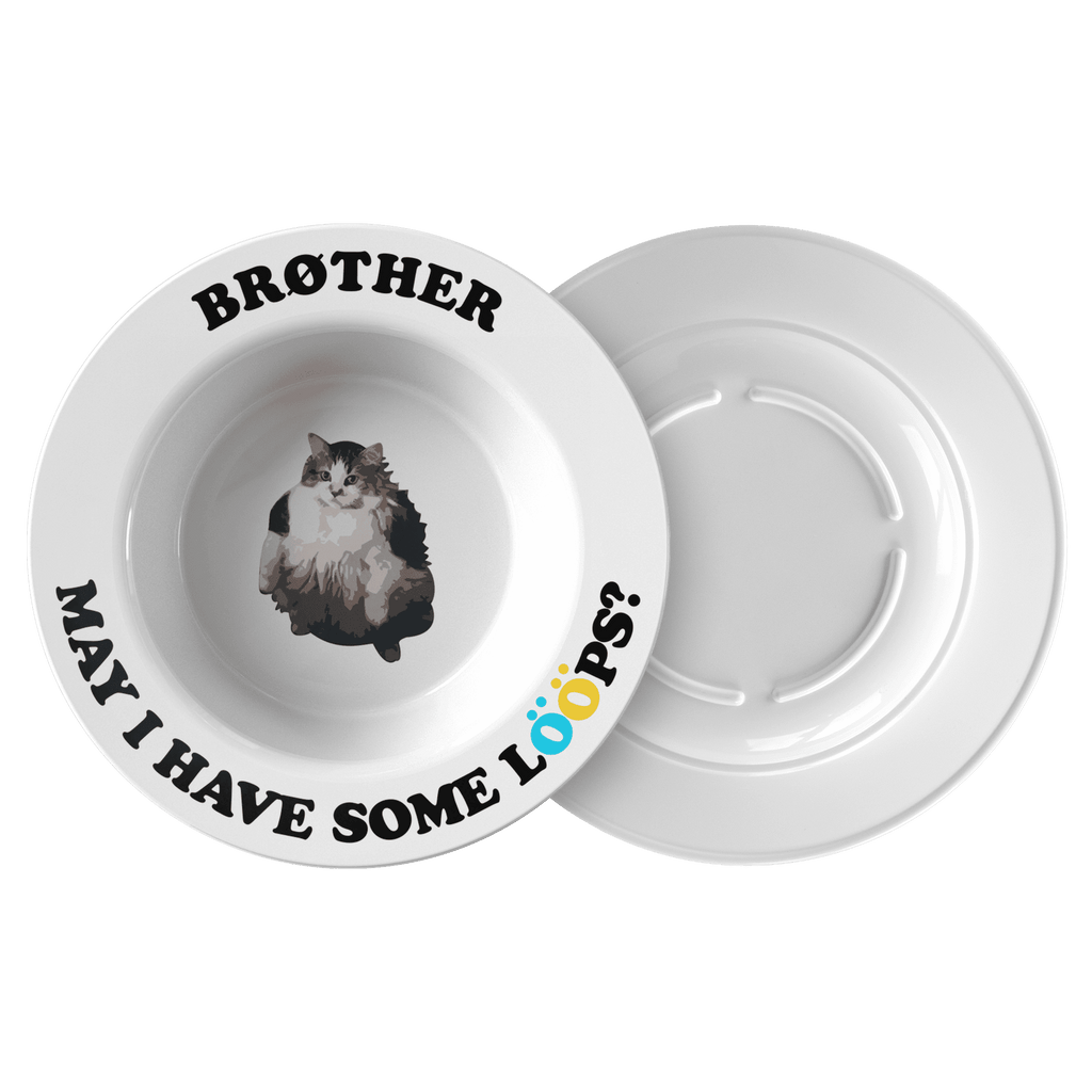 "A cereal bowl with a fat cat in the middle and the words ""brother may I have some loops"" around the rim"