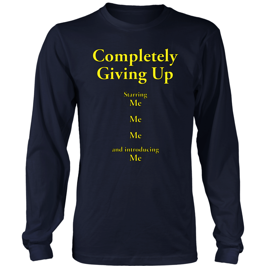 COMPLETELY GIVING UP | Long Sleeve Shirt