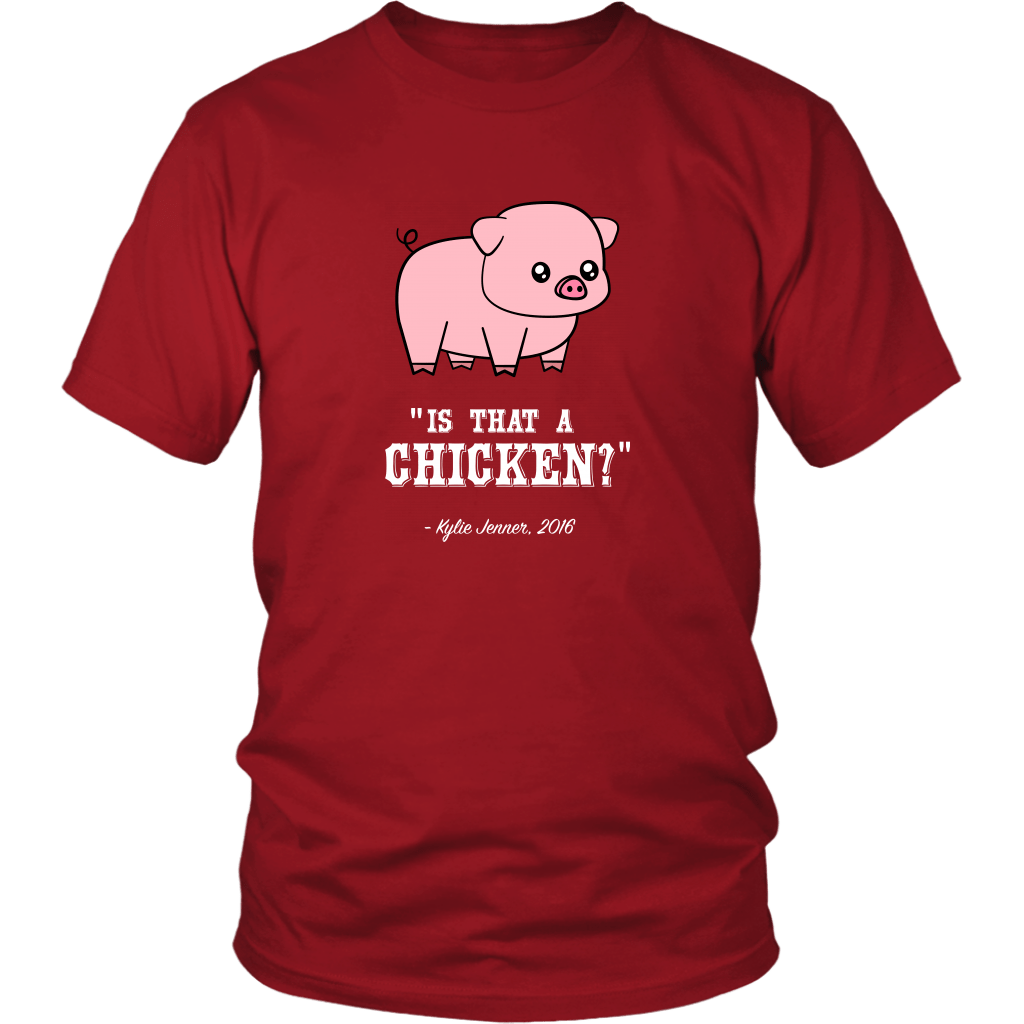 IS THAT A CHICKEN? | Unisex Tee