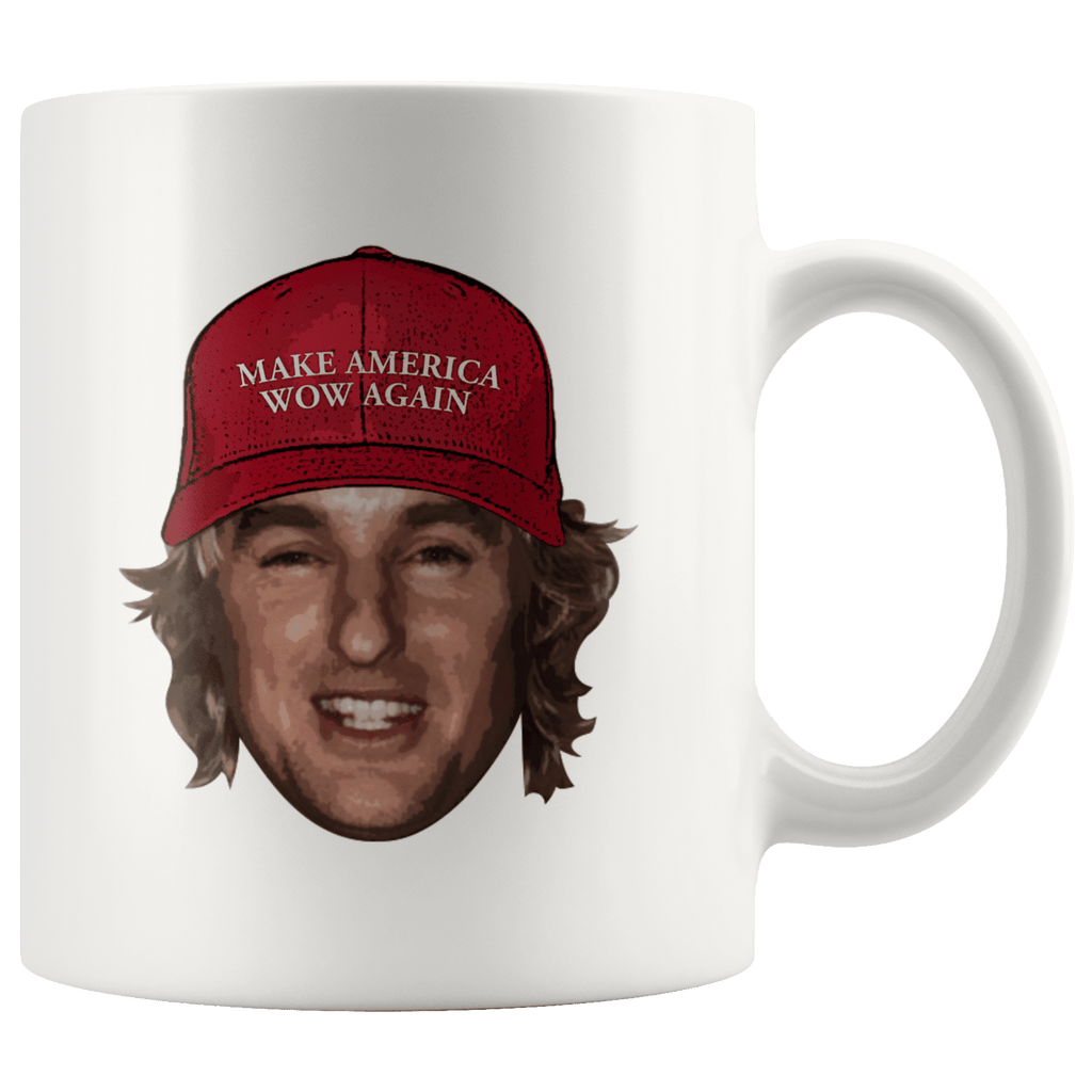 "A coffee mug with actor Owen Wilson's face wearing a red baseball cap that says ""make america wow again"""