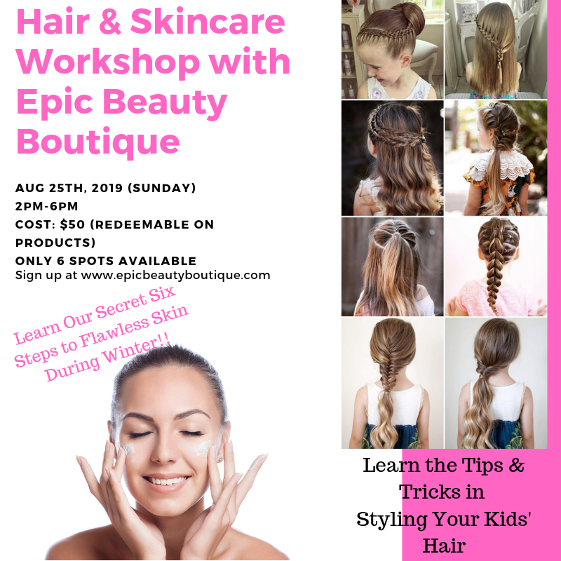 Skincare & Hair Workshop