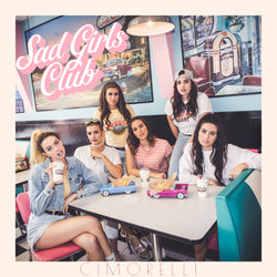 Sad Girls Club CD
