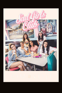 18x24 Sad Girls Club Poster