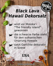 Laden Sie das Bild in den Galerie-Viewer, Black Lava Hawaii Salz Infoblatt