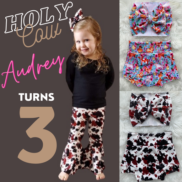 HOLY COW, AUDREY TURNS THREE!!