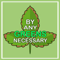 This is one of the three of the official logo for By Any Greens