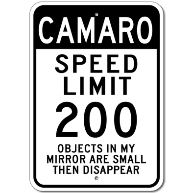 Camaro Speed Limit 200 - Aluminum Sign