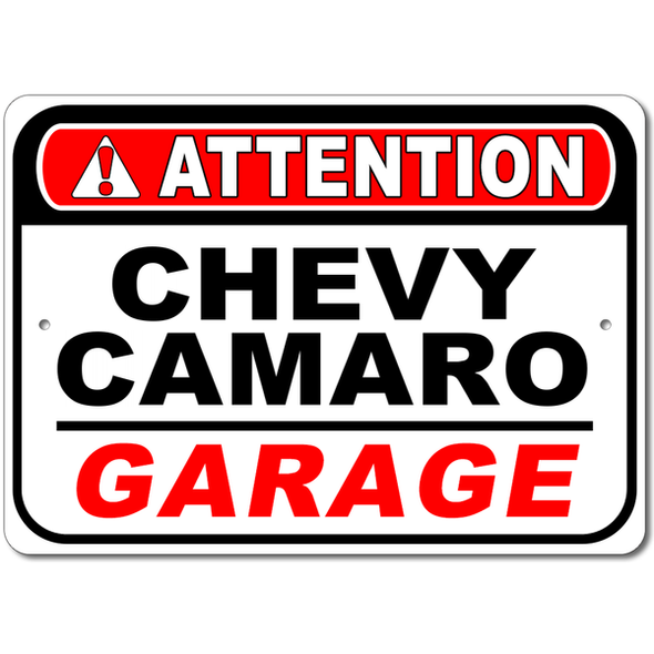 Chevy Camaro - Attention: Garage - Aluminum Sign