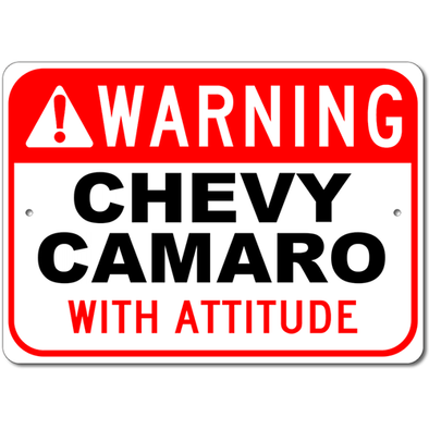 Camaro - Warning! with Attitude - Aluminum Sign