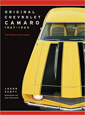 Original Chevrolet Camaro 1967-1969: The Restoration Guide | Paperback