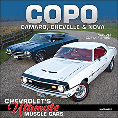 COPO Camaro, Chevelle & Nova: Chevrolet's Ultimate Muscle Cars | Hardcover Book