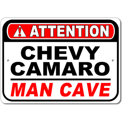 Chevy Camaro - Attention: Man Cave - Aluminum Sign