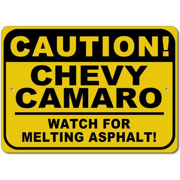 Camaro-CAUTION! Watch for Melting Asphalt - Sign