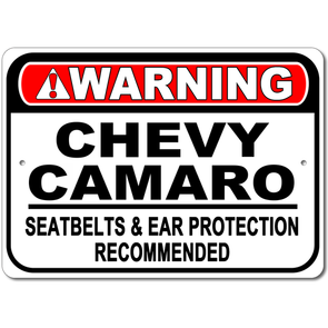Camaro - Warning! Seatbelts & Ear Protection Recommended