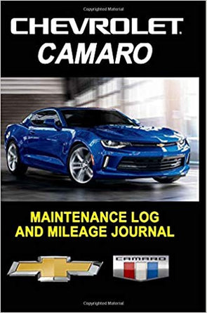 Camaro: Maintenance Log /Mileage Journal - Composition Notebook