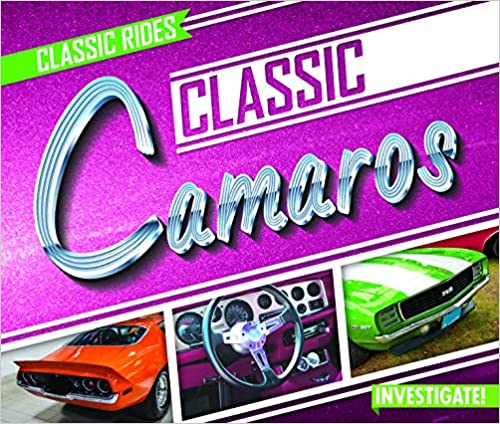 Classic Camaros (Classic Rides) Library Binding