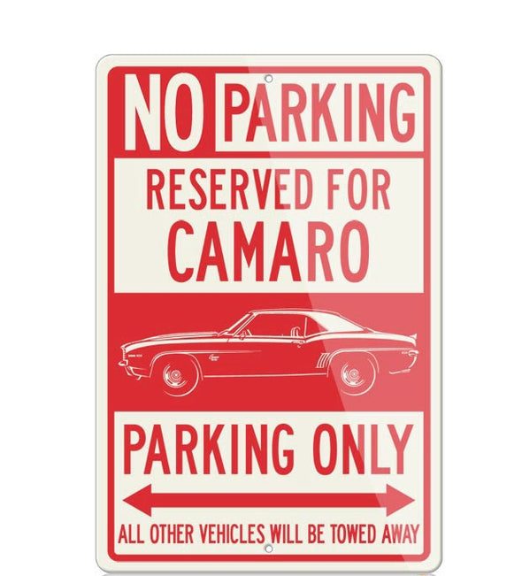 1969 Chevrolet Camaro SS Coupe Reserved Parking Only Sign