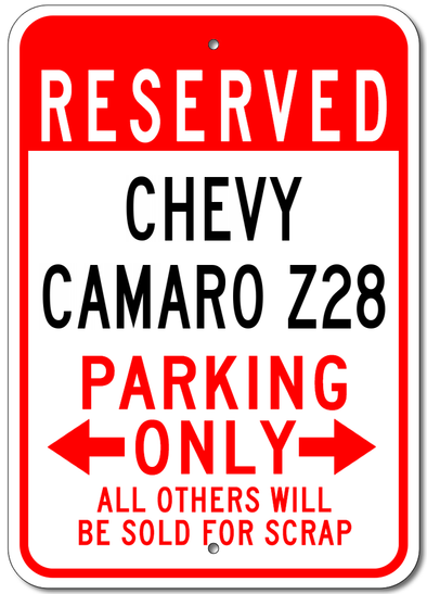 Chevy Camaro Z28 Reserved Parking Only - Aluminum Sign
