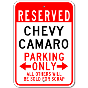 Chevy Camaro Reserved Parking Only - Aluminum Sign