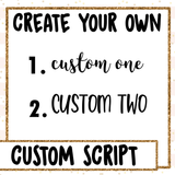 Custom Script Sheet