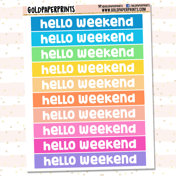 Hello Weekend Sheet