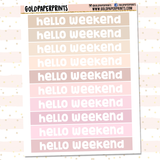 Hello Weekend Banner Sheet