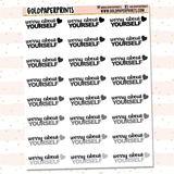 Worry About Yourself Sheet