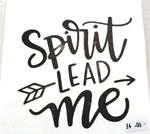 Spirit Lead Me Quote Sticker
