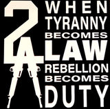 Rebellion Becomes Duty - Vinyl Decal
