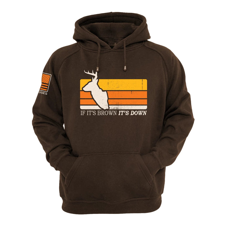 If It's Brown It's Down Hunting Hoodie American Made