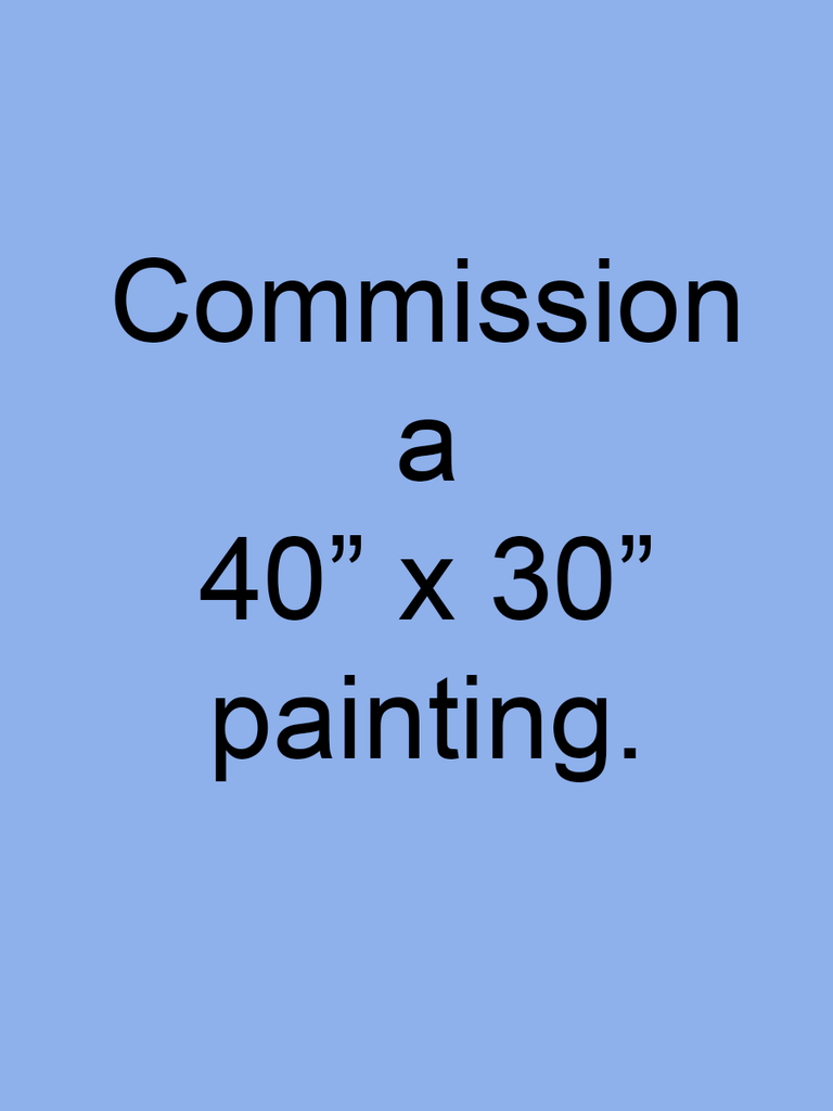 "Commission a 40"" x 30"" portrait painting"