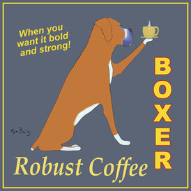BOXER ROBUST COFFEE - Retro Vintage Advertising Art featuring a Boxer dog by Ken Bailey