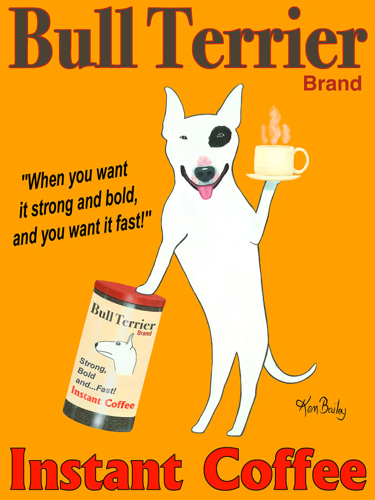 CUSTOM BULL TERRIER COFFEE - Retro Vintage Advertising Art featuring an English Bull Terrier by Ken Bailey