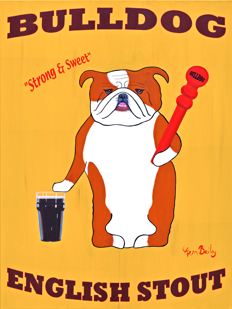 CUSTOM BULLDOG ENGLISH STOUT - - Retro Vintage Advertising Art featuring an English Bulldog  by Ken Bailey